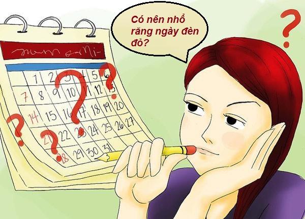 NHổ răng vào ngày đèn đỏ NÊN hay KHÔNG NÊN?