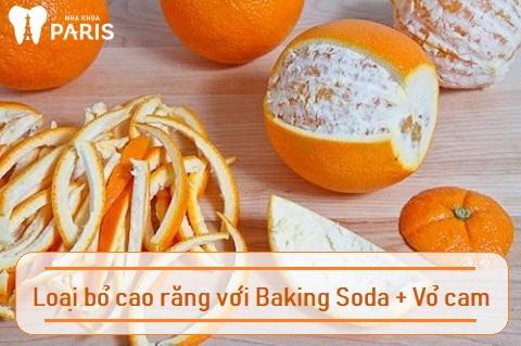 Baking soda và vỏ cam có thể làm sạch cao răng hiệu nghiệm