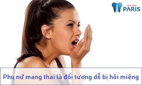 Bệnh hôi miệng có thể do sự thay đổi nội tiết tố khi mang thai