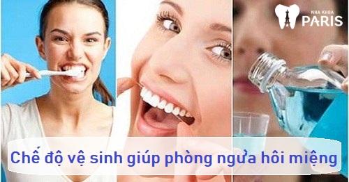 Chế độ vệ sinh có thể giảm thiểu tình trạng miệng hôi thối