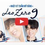 """Leo- Zero 9 và hành trình tìm lại """"nụ cười mới"""" sau 18 năm """"không cười"""""""