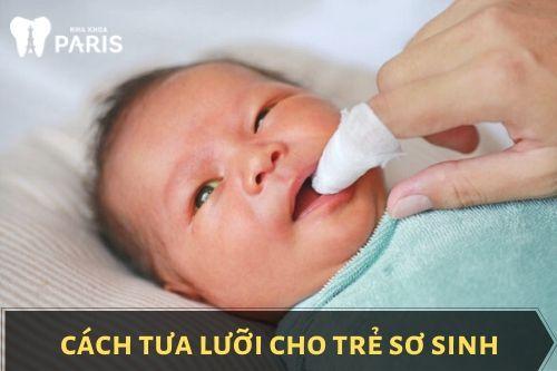 Tưa lưỡi cho trẻ sơ sinh bằng gì