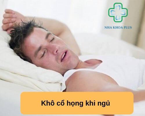 Khô cổ họng khi ngủ
